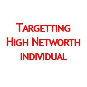 Targetting High Networth Individual, HNWI or Super-Rich